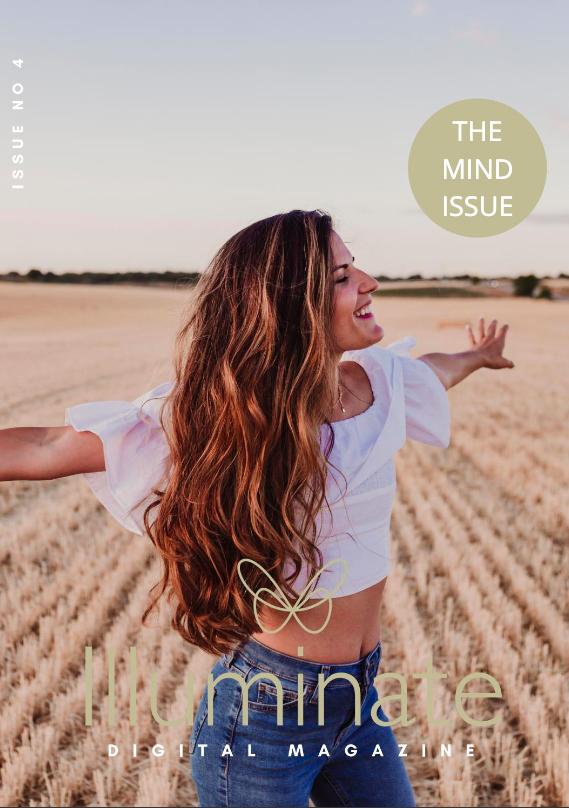 The Illuminate Digital Magazine Issue 04 – Celebrating Mental Health Awareness Week